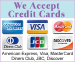 We accept credit cards: Amex, Visa, MC, Diners, JCB, Discover